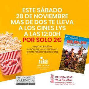 Ven a los Cines LYS con MAS DE DOS por solo 2€