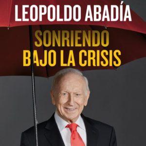 Conferencia Leopoldo Abadía «Sonriendo bajo la crisis»